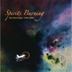 Spirits Burning - Our Best Trips: 1998 to 2008 CD Cover Art