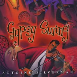 Silverman, Antoine - Gypsy Swing CD Cover Art