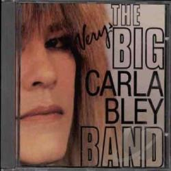 Bley, Carla - Very Big Carla Bley Band CD Cover Art