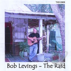 Levings, Bob - Raid CD Cover Art