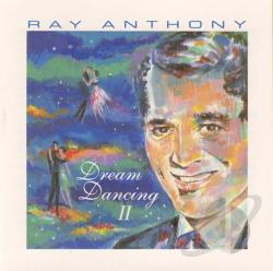 Anthony, Ray - Dream Dancing, Vol. 2 CD Cover Art
