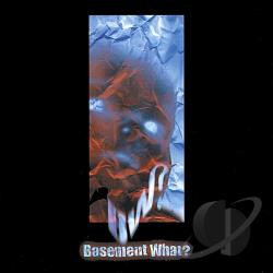 Basement What? - Basement What? CD Cover Art
