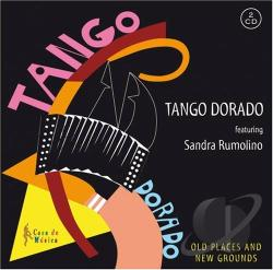 Tango Dorado - Old Places and New Grounds CD Cover Art
