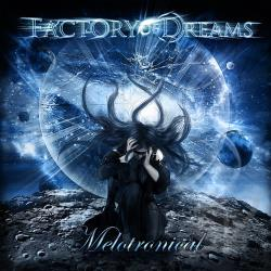 Factory Of Dreams - Melotronical CD Cover Art