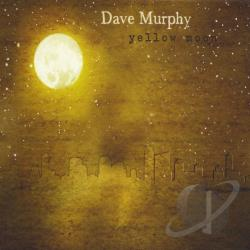 Murphy, Dave - Yellow Moon CD Cover Art