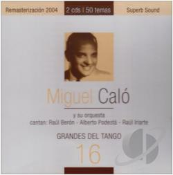 Calo, Miguel - Grandes del Tango, Vol. 3 CD Cover Art