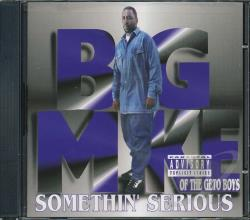 Mike, Big - Somethin' Serious CD Cover Art
