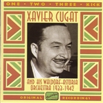 Cugat, Xavier - One, Two, Three, Kick: 1933-1942 CD Cover Art