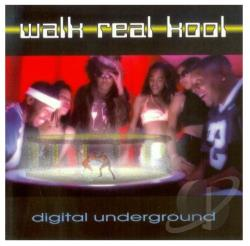 Digital Underground - Walk Real Kool CD Cover Art