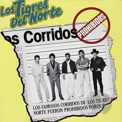 Los Tigres Del Norte - Corridos Prohibidos CD Cover Art