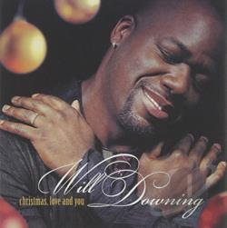 Downing, Will - Christmas, Love and You CD Cover Art