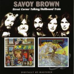Savoy Brown - Street Corner Talking/Hellbound Train CD Cover Art