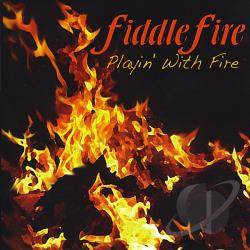 Fiddlefire - Playin With Fire CD Cover Art