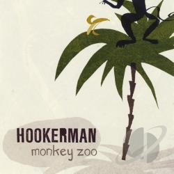 Hookerman - Monkey Zoo CD Cover Art