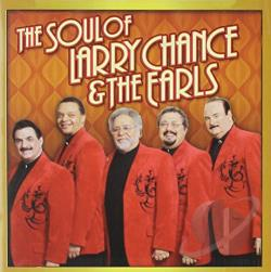 Chance, Larry / Earls / Larry Chance & The Earls - Soul Of Larry Chance And The Earls CD Cover Art