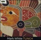White, Mark - Tunch CD Cover Art