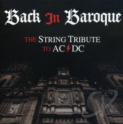 Various Artists / Vitamin String Quartet - Back in Baroque: The String Tribute to AC/DC CD Cover Art