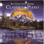 Ultimate Most Relaxing Classical Piano Music - Ultimate Most Relaxing Classical Piano Music in the Universe CD Cover Art
