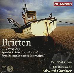 Bbcp / Britten / Gardner / Murray / Watkins - Britten: Cello Symphony; Symphonic Suite from Gloriana; Four Sea Interludes from Peter Grimes CD Cover Art