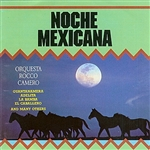 Orquesta Rocco Camero - Noche Mexicana DB Cover Art