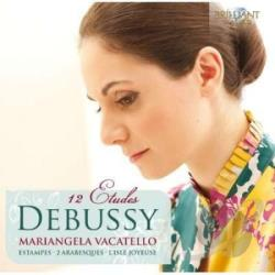 Debussy / Mariangela Vacatello - Debussy: 12 Etudes CD Cover Art