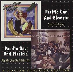 Pacific Gas & Electric - Are You Ready/Pacific Gas & Electric CD Cover Art