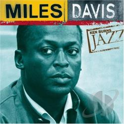 Davis, Miles - Ken Burns Jazz Collection CD Cover Art