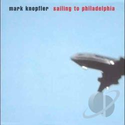 Knopfler, Mark - Sailing to Philadelphia CD Cover Art