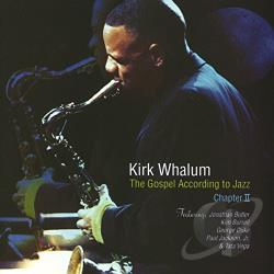 Whalum, Kirk - Gospel According to Jazz: Chapter 2 CD Cover Art