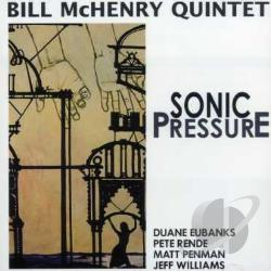 McHenry, Bill - Sonic Pressure CD Cover Art