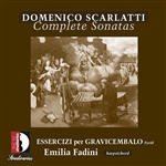 Fadini, Emilia:hpsd - Domenico Scarlatti: Complete Sonatas, Vol. 11: Essercizi per Gravicembalo, Part 2 CD Cover Art