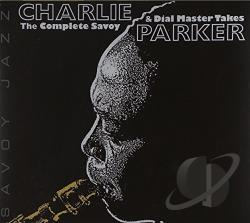 Parker, Charlie - Complete Savoy and Dial Master Takes CD Cover Art
