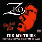 Z-Ro - For My Thugs: Greatest Hits CD Cover Art