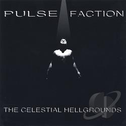 Pulse Faction - Celestial Hellgrounds CD Cover Art