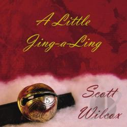 Wilcox, Scott - Little Jing-A-Ling CD Cover Art