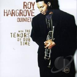 Hargrove Quintet, Roy - With the Tenors of Our Time CD Cover Art