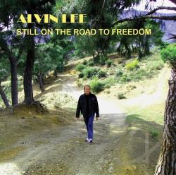 Lee, Alvin - Still on the Road to Freedom CD Cover Art