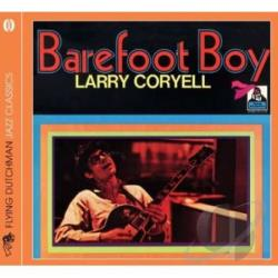 Coryell, Larry - Barefoot Boy CD Cover Art