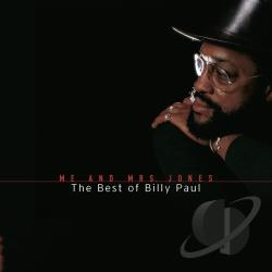 Paul, Billy - Me And Mrs. Jones: The Best Of Billy Paul CD Cover Art