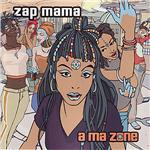 Zap Mama - Ma Zone CD Cover Art