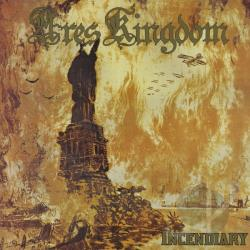 Ares Kingdom - Incendiary CD Cover Art