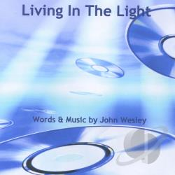 Wesley, John - Living In The Light CD Cover Art