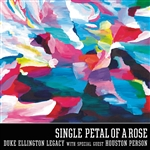 Duke Ellington Legacy - Single Petal of a Rose CD Cover Art