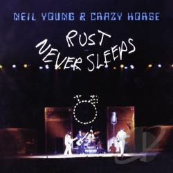 Crazy Horse / Young, Neil - Rust Never Sleeps CD Cover Art