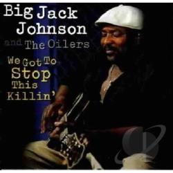 Johnson, Big Jack - We Got to Stop This Killin' CD Cover Art
