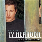 Herndon, Ty - This Is Ty Herndon: Greatest Hits CD Cover Art