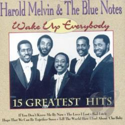 Harold Melvin & The Blue Notes - Wake Up Everybody: 15 Greatest Hits CD Cover Art