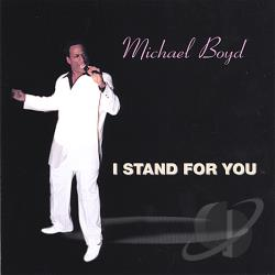Boyd, Michael - I Stand For You CD Cover Art