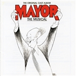 Curran, Keith / Douglas Bernstein / Giles, Nancy / Ilene, Kristen / Jennings, Ken / Marion J. Caffey - Mayor: Original Cast Recording CD Cover Art