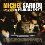Sardou, Michel - Live 2005 Au Palais Des Sports CD Cover Art